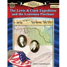the lewis clark expedition and the louisiana purchase bulletin  spotlight on america the lewis clark expedition and the louisiana purchase
