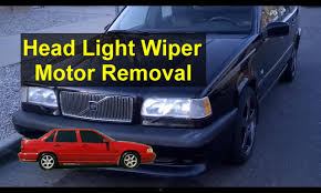 headlight wiper motor removal and information volvo 850 s70 v70 headlight wiper motor removal and information volvo 850 s70 v70 etc auto repair series