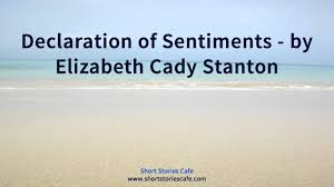 declaration of sentiments by elizabeth cady stanton