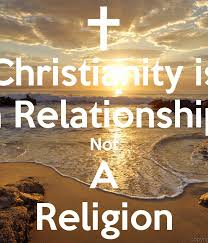 Christianity Is Not A Religion It Is A Relationshi Best of Christianity Is A Relationship Not A Religion Poster Jesse O