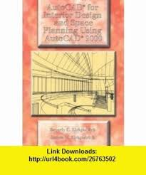 AutoCAD for Interior Design and Space Planning Using AutoCAD 2000  (9780130871572) Beverly L.