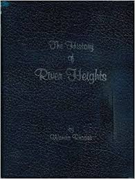 The history of River Heights, Utah: Rhodes, Wanda: Amazon.com: Books