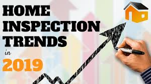 home inspection trends in 2019 home
