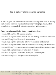 Top 8 bakery clerk resume samples In this file, you can ref resume  materials for ...