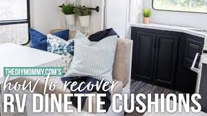 how to recover rv dinette cushions our diy cer