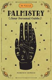 In Focus Palmistry Your Personal Guide By Roberta Vernon