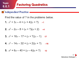 17 factoring quadratics