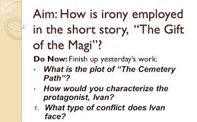 "aim how is irony employed in the short story ""the gift of the  aim how is irony employed in the short story the gift of the magi"