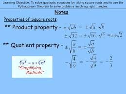notes learning objective to solve quadratic equations by taking square roots and to use the