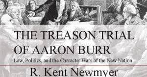 「The Treason Trial of Aaron Burr」の画像検索結果