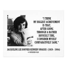 Jackie Kennedy Quotes Gorgeous Jackie Kennedy's Quotes Famous And Not Much Sualci Quotes