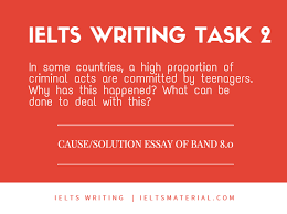 ielts writing task cause solution essay of band juvenile  ielts writing task 2 cause solution essay of band 8 0 juvenile delinquency