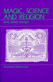 magic science and religion and other essays by bronislaw nowski 389345