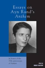 essays on ayn rand s anthem littlefield essays on ayn rand s anthem