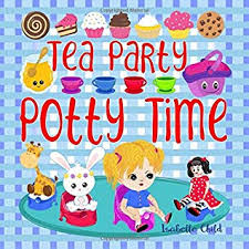 Princess Potty Chart Tea Party Potty Time Potty Training Books For Toddlers