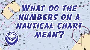 Noaa Chart Numbers What Do The Numbers Mean On A Nautical Chart The Super Fins