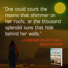 best a thousand splendid suns images book quotes  a thousand splendid suns one of my new favorite books