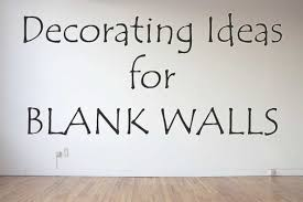 blank wall ideas for kitchen new empty bedroom wall ideas blank