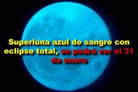 Resultado de imagen de 31 de enero luna azul luna roja