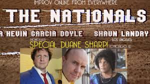 The Nationals Improv Comedy with Special Guest Duane Sharp - YouTube