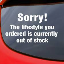 These slogans are focused on building a personal relationship and selling products with the user based on convenience, financial limitations, and quality service. Sorry Lifestyle Stock Sticker Banksy Funny Vinyl Decal Car Window Van Slogan Vw Ebay