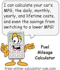 How To Figure Out Gas Mileage Fuel Mileage Calculator With Periodic And Lifetime Cost Estimator