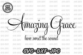 These svg images were created by modifying the images of pixabay. Amazing Grace Svg By 616svg Available For 3 00 At Designbundles Net Amazing Grace Svg Svg Amazing Grace