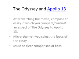 the odyssey and apollo after watching the movie compose an the odyssey and apollo 13 after watching the movie compose an essay in which you