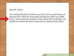 reason for leaving examples how to write a leave of absence letter with pictures wikihow