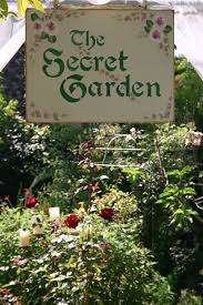i love this sign for my secret garden