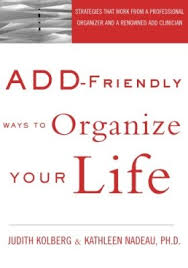 living with add book. add-friendly ways to organize your life living with add book