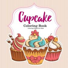 Choose your favorite coloring page and color it in bright colors. Cupcake Coloring Book By For Kids Coloring Pages Paperback Barnes Noble