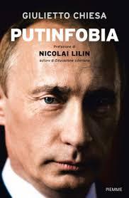 Resultado de imagem para Putinfobia giulietto chiesa