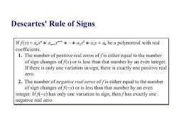 Descartes Rule Of Signs N N 1 2 If F X Anxn An