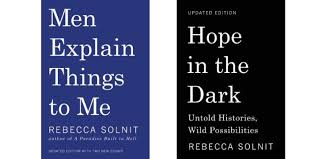 social justice book group rebecca solnit tickets tue mar  in men explain things to me rebecca solnit takes on the conversations between men who wrongly assume they know things and wrongly assume women don t