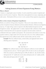 solving system of equations with matrices math this handout will focus on how to solve a system of linear equations using matrices solve system of equations