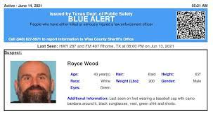 We will update this story when we have clarification as to why the alert. Texas Alerts On Twitter Blue Alert Continues Initially Issued 06 13 2021 For Royce Edward Wood From Rhome Tx