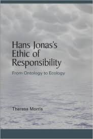 literature philosophy and the social sciences essays hans jonas s ethic of responsibility from ontology to ecology
