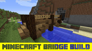 Wooden Bridge Game Minecraft Designs How to Build a Small Wooden Bridge YouTube 72