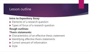 expository essay introduction thesis statement expository essay russell rodrigo 2 lesson outline intro