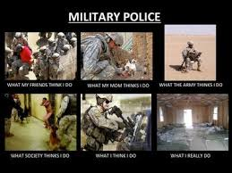 What I Really Do - Jobs - Military Police - What I Really Do! via Relatably.com