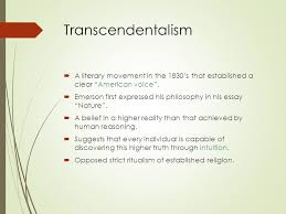the light r tics the fireside poets transcendentalists ppt 16 transcendentalism