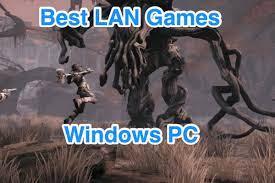 lan games for pc windows 7 8 10 laptop