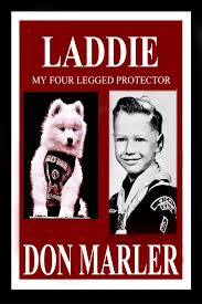 Laddie: My Four-Legged Protector eBook by Don Marler ...
