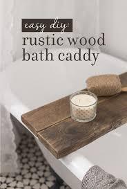 diy rustic wood bath caddy