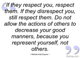 Quotes About Respecting Others Mesmerizing Quotes About Respecting Others Stunning 48 Respecting Others Sayings