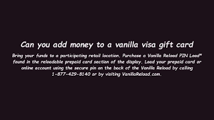 can you add money to a vanilla visa gift card