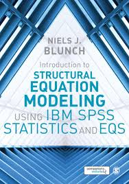 introduction to structural equation modeling using ibm spss statistics and eqs ebook by niels j blunch 9781473943292 rakuten kobo