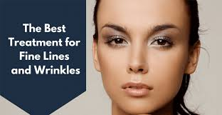 treatments for fine lines and wrinkles