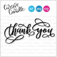 Thank You Cursive Font Thank You Cut File Hand Lettered